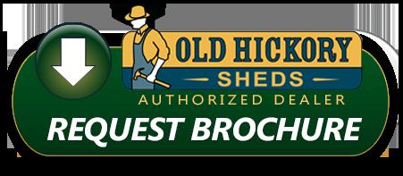 Old Hickory Sheds Brochure Request